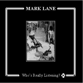 Mark Lane - Who's really listening? + - CD